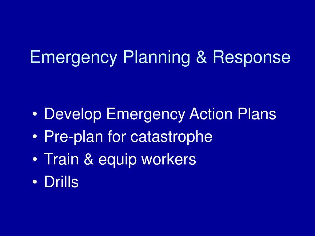 Emergency Planning & Response