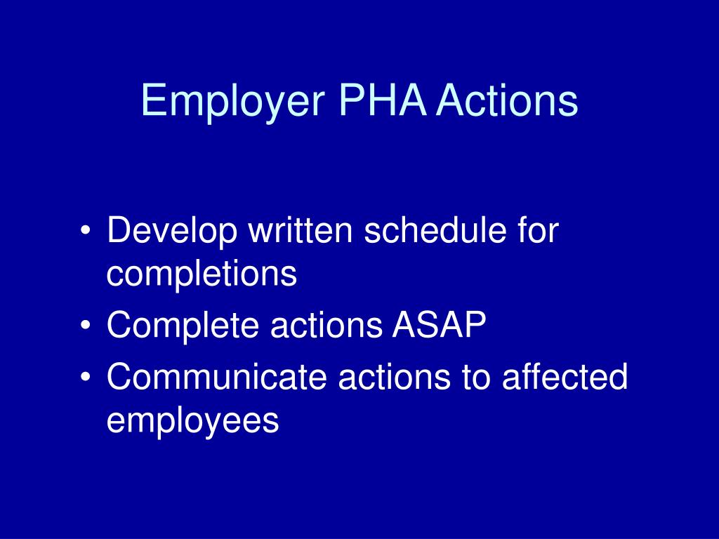 Employer PHA Actions