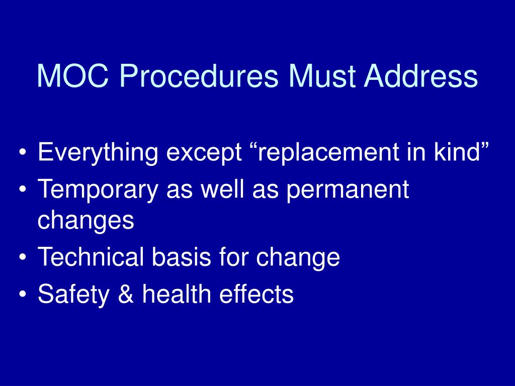 MOC Procedures Must Address