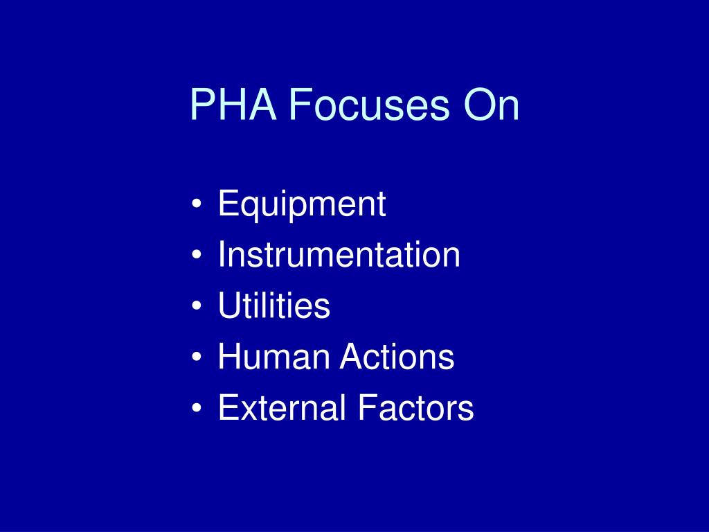 PHA Focuses On