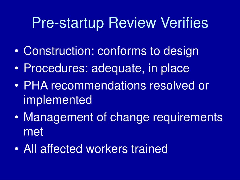 Pre-startup Review Verifies