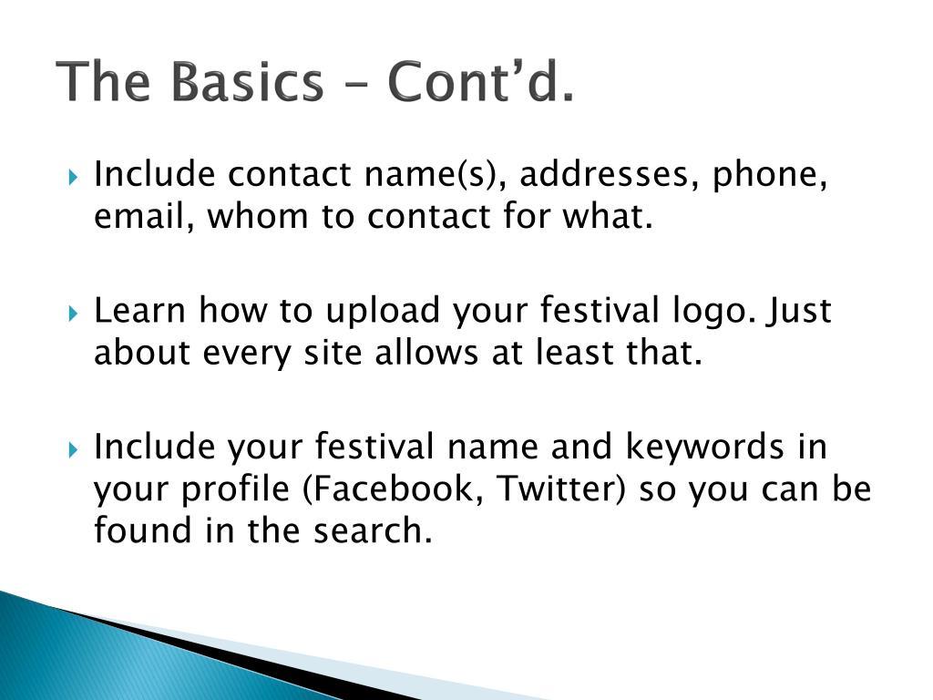 The Basics – Cont'd.