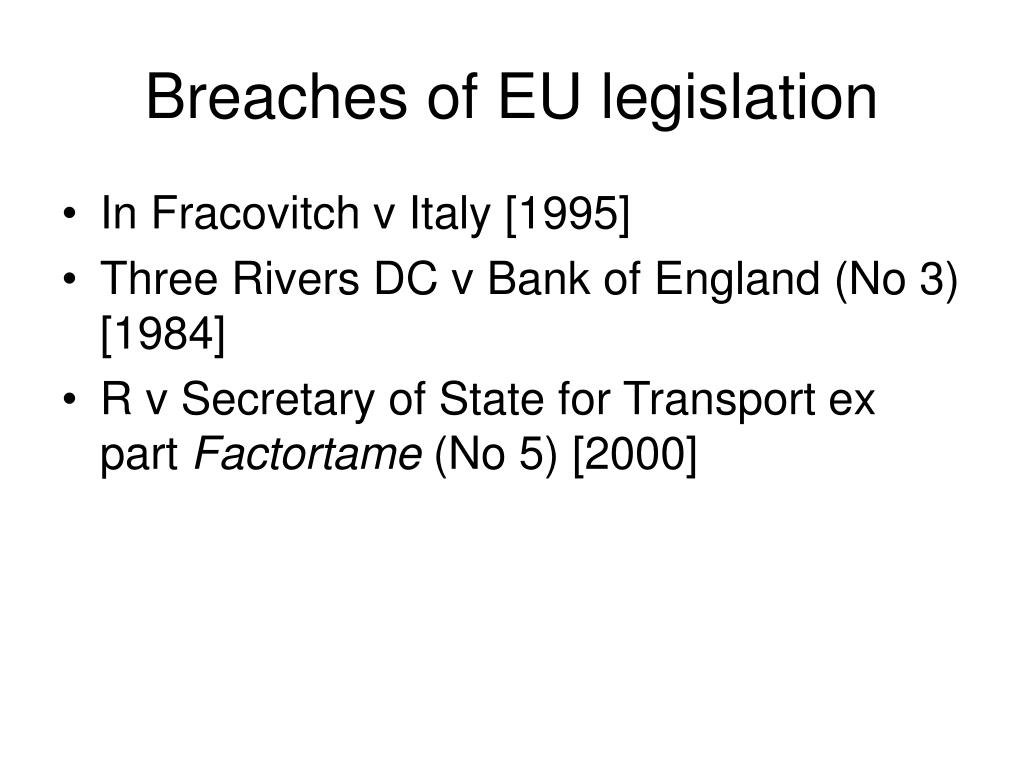 Breaches of EU legislation