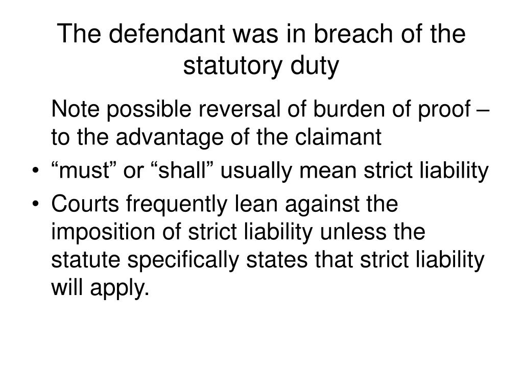 The defendant was in breach of the statutory duty