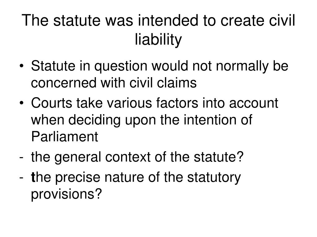 The statute was intended to create civil liability