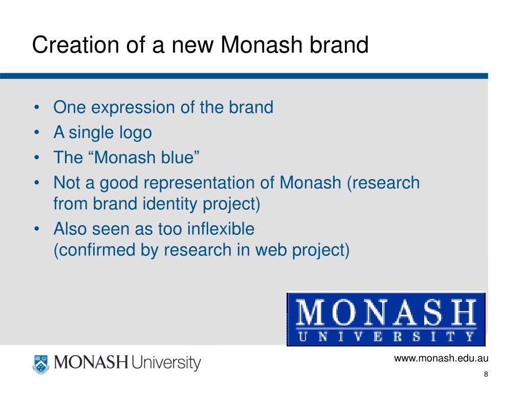 Creation of a new Monash brand