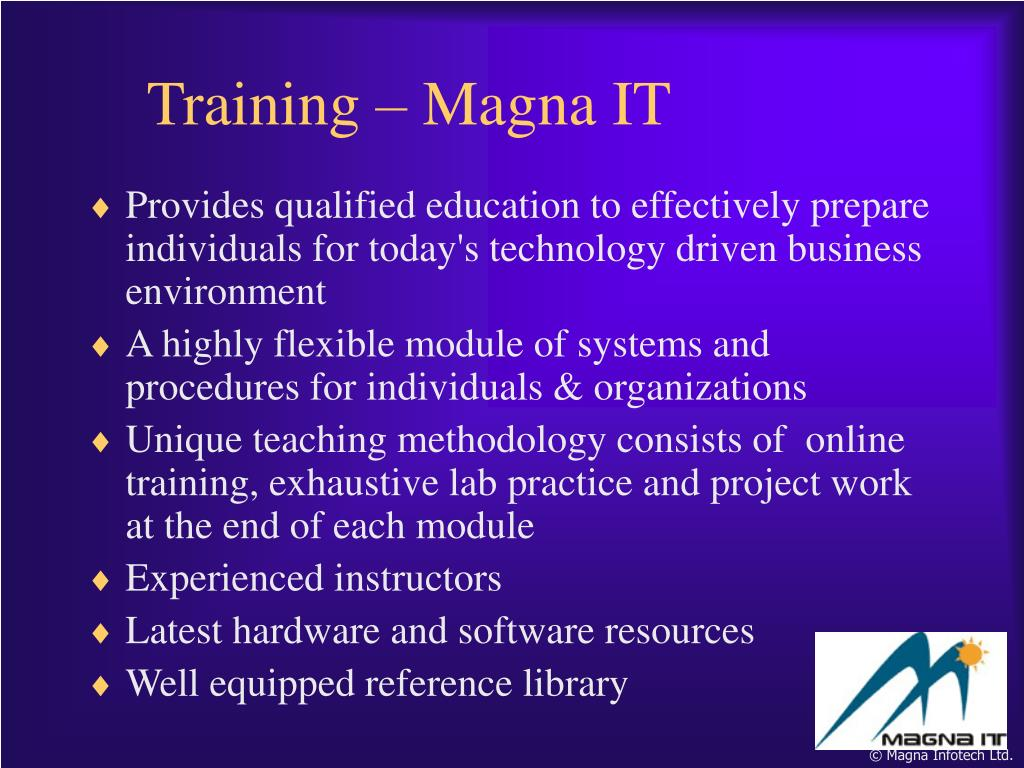 Provides qualified education to effectively prepare individuals for today's technology driven business environment