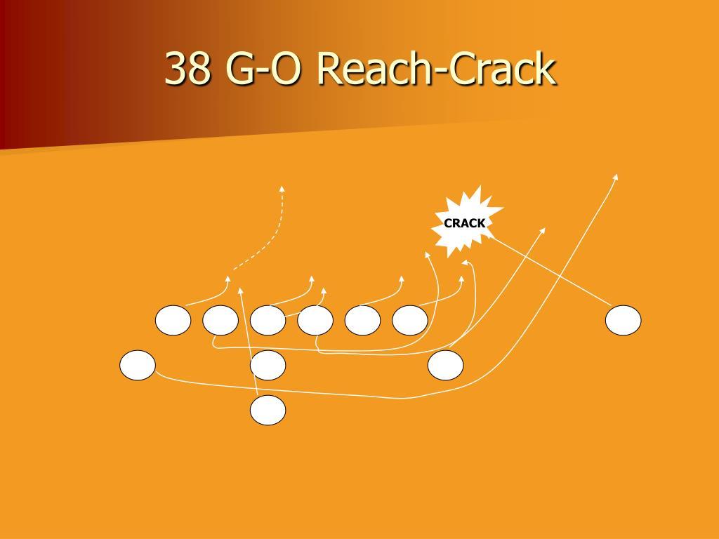38 G-O Reach-Crack