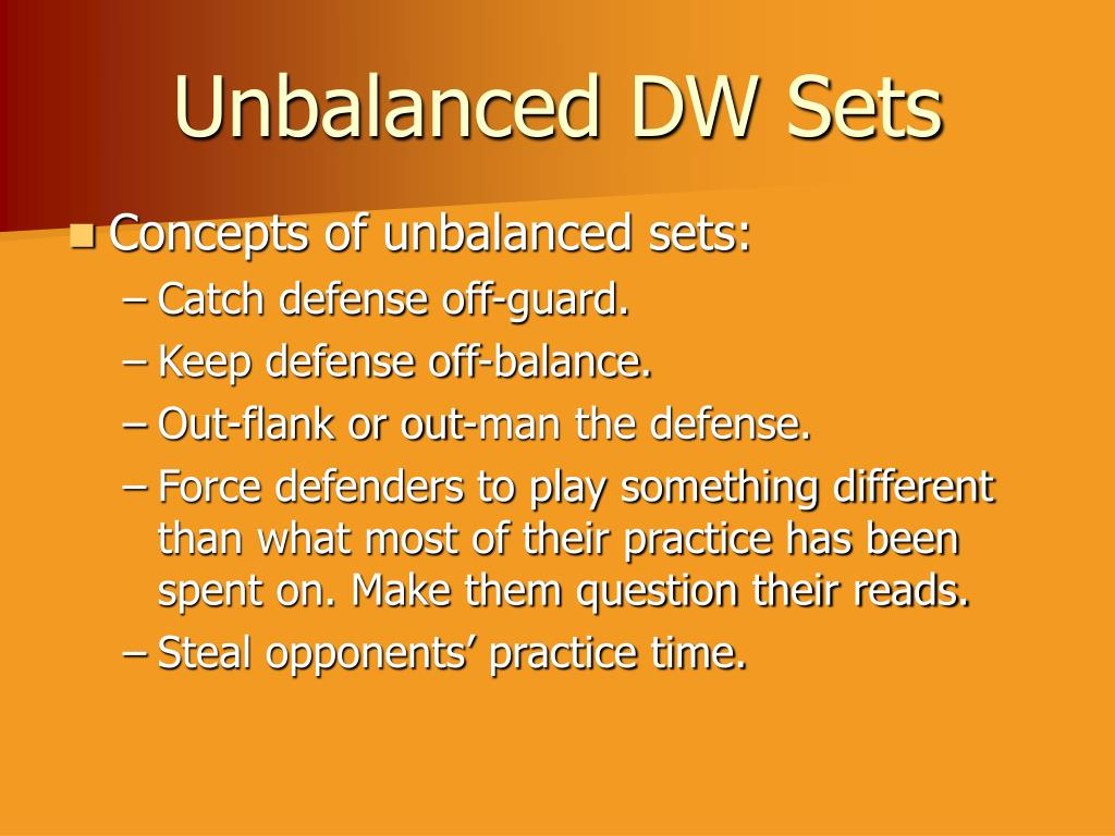 Unbalanced DW Sets
