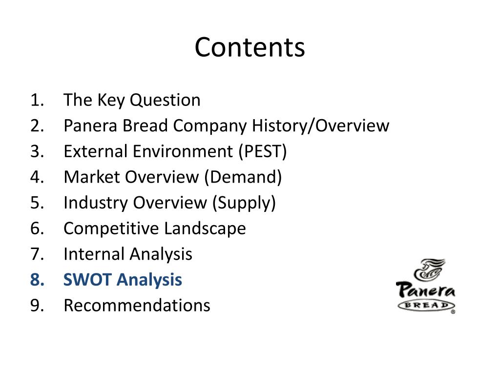 what are the external factors for panera bread Food services industry: a comprhensive analysis of having these factors, panera is in a better position to stay another external environmental factor is the.