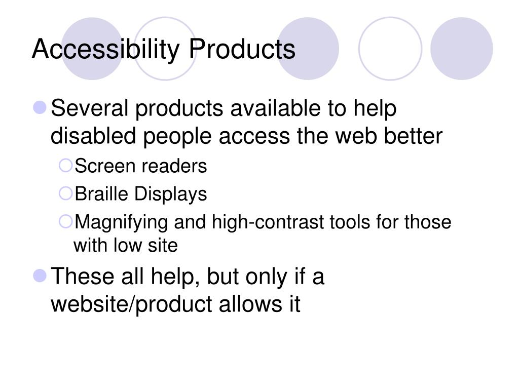 Accessibility Products