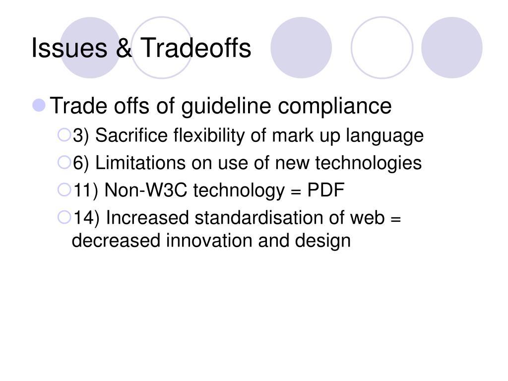 Issues & Tradeoffs