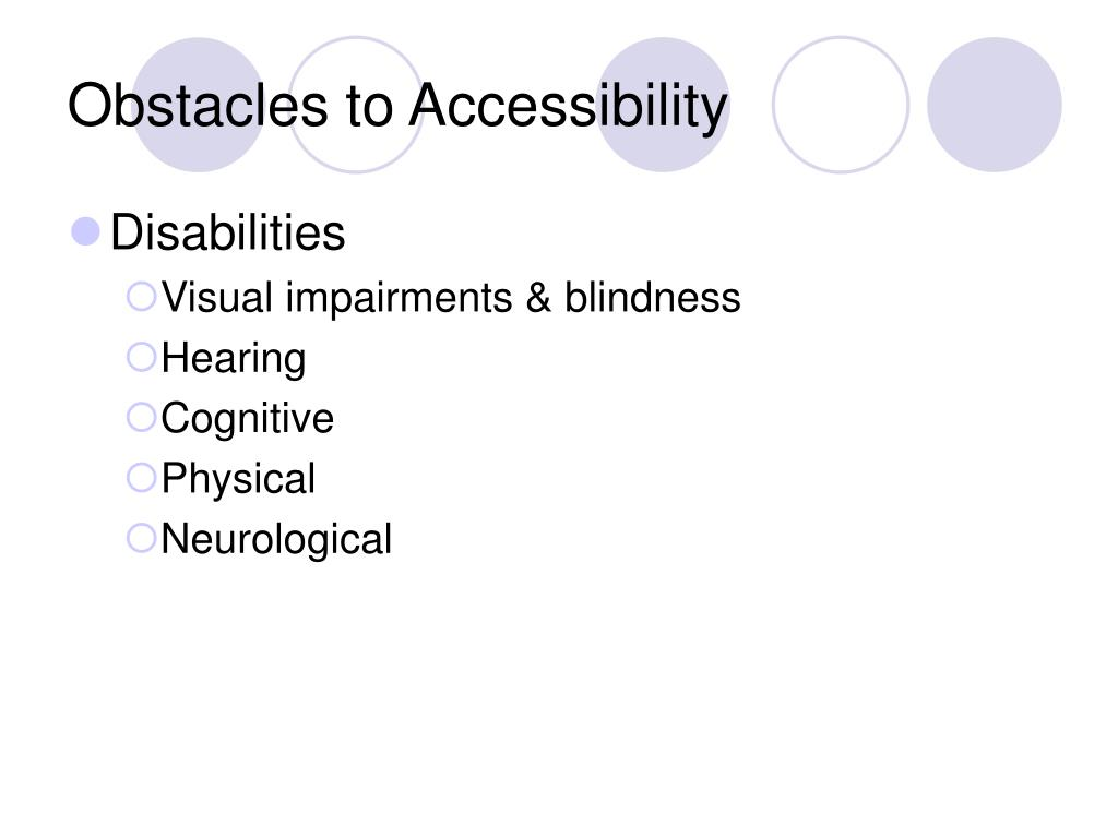 Obstacles to Accessibility
