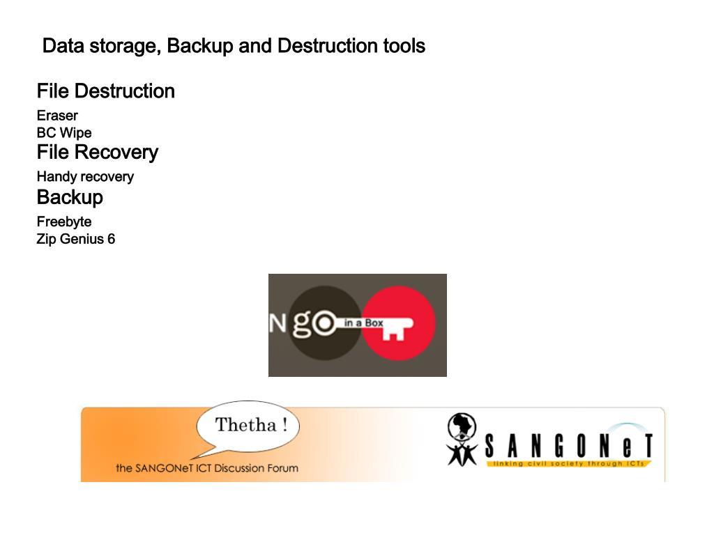 Data storage, Backup and Destruction tools