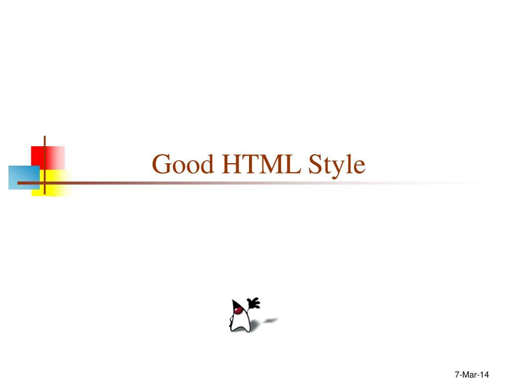 Good HTML Style