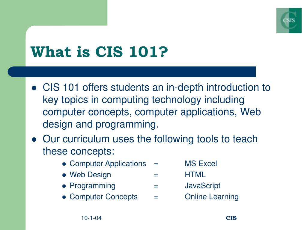 What is CIS 101?