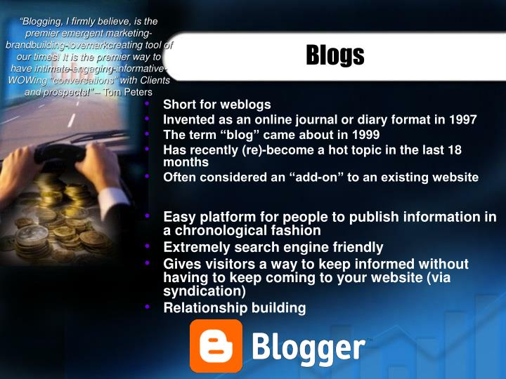 """""""Blogging, I firmly believe, is the premier emergent marketing-brandbuilding-lovemarkcreating tool of our times! It is the premier way to have intimate-engaging-informative-WOWing """"conversations"""" with Clients and prospects!"""""""