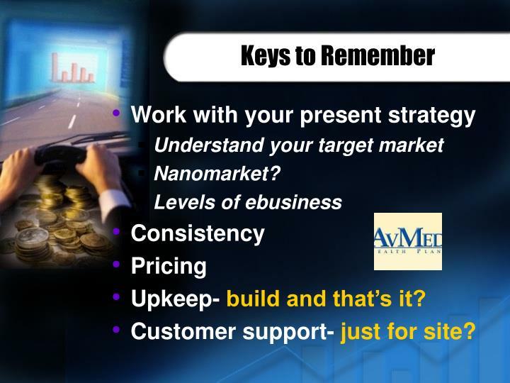 Keys to Remember