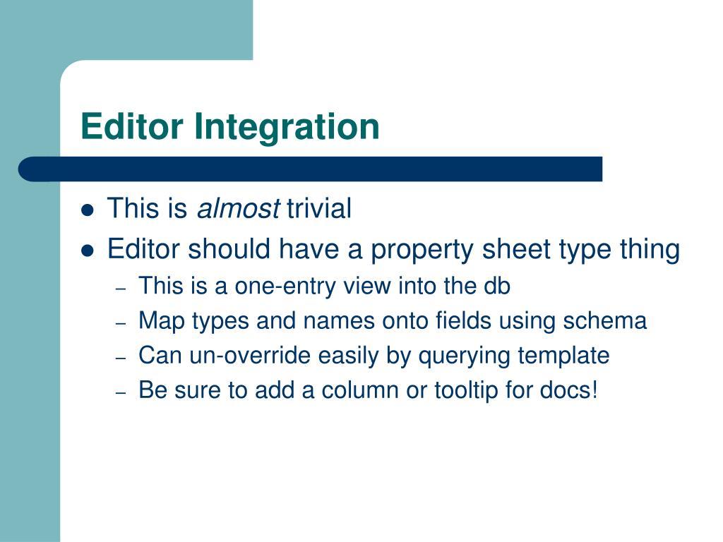 Editor Integration