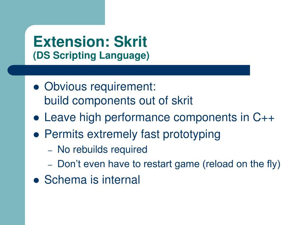 Extension: Skrit