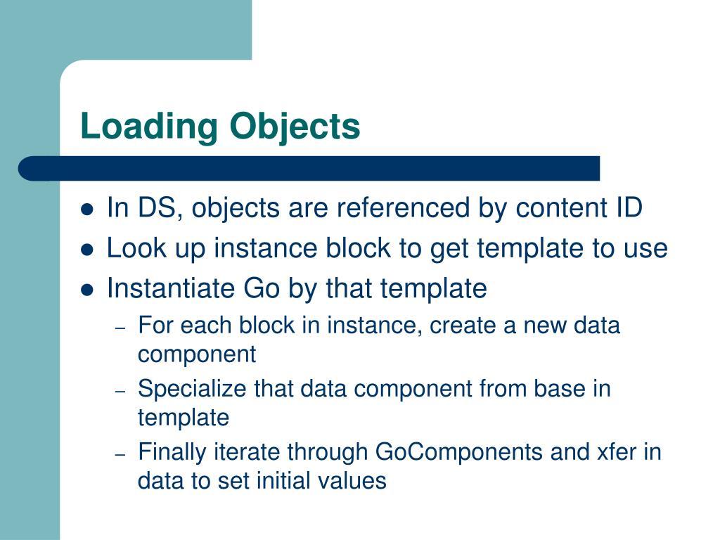 Loading Objects