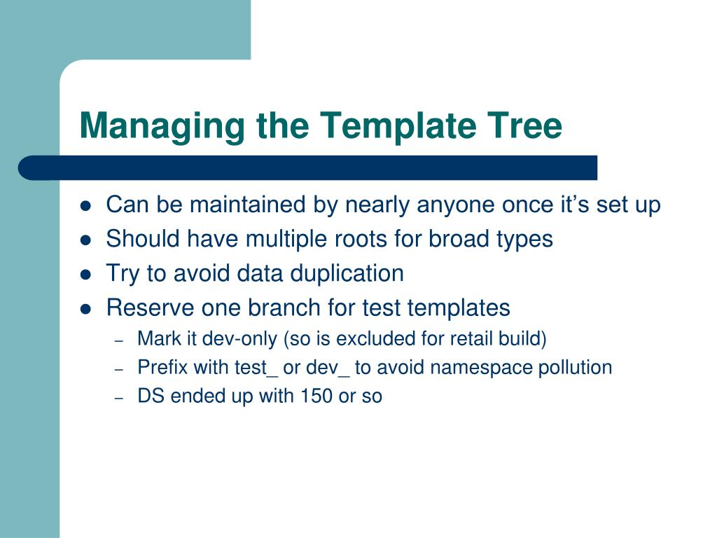 Managing the Template Tree