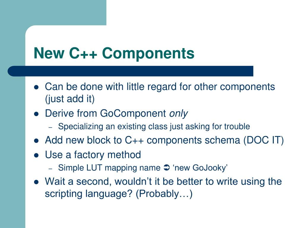 New C++ Components