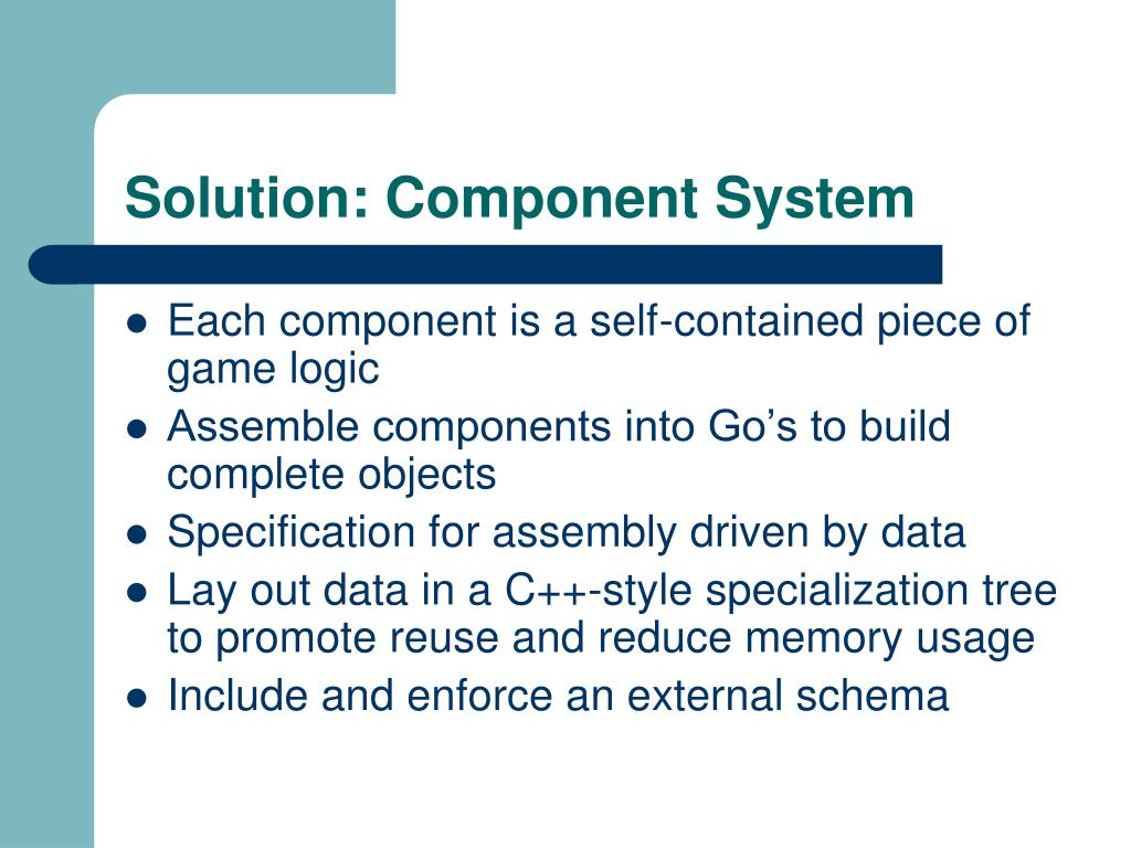 Solution: Component System