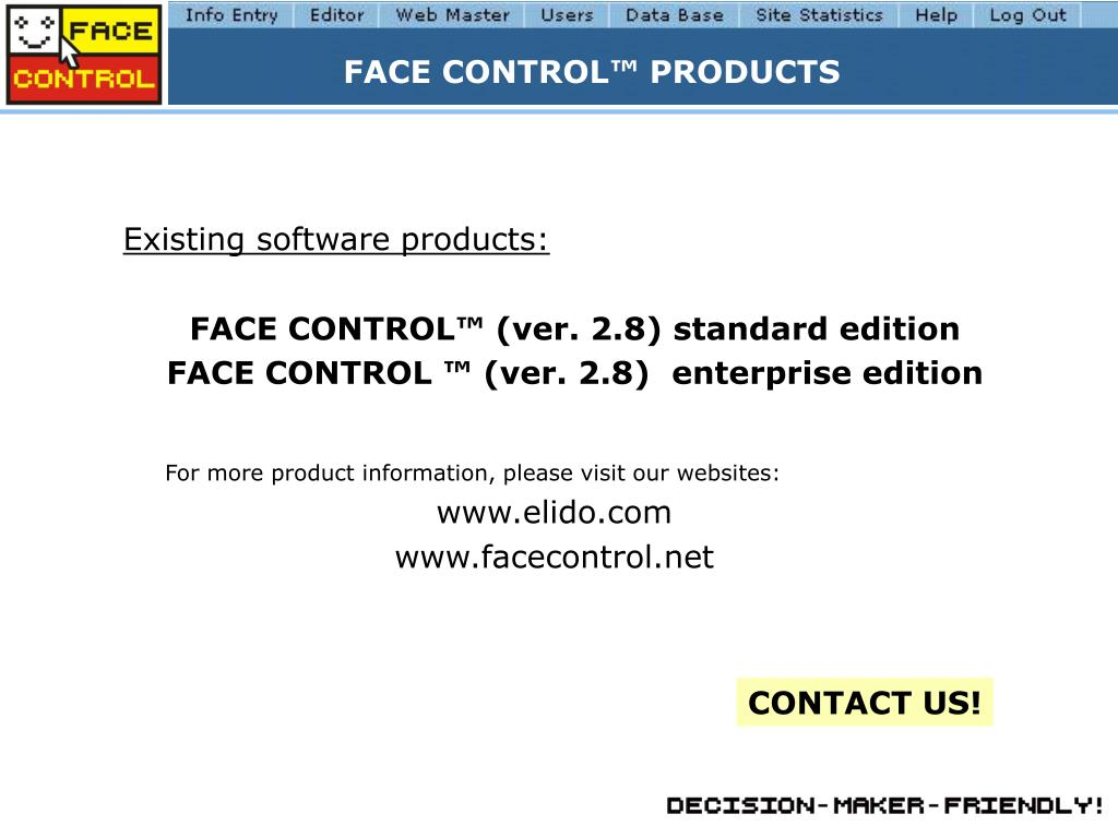 FACE CONTROL™ PRODUCTS
