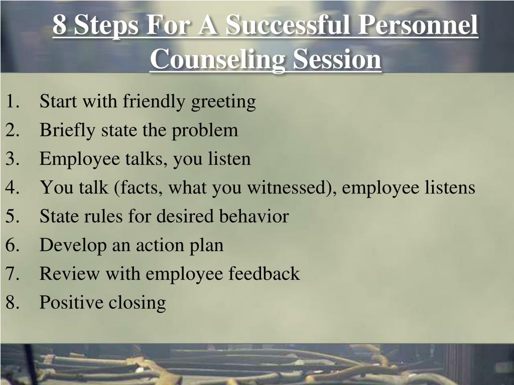 8 Steps For A Successful Personnel Counseling Session