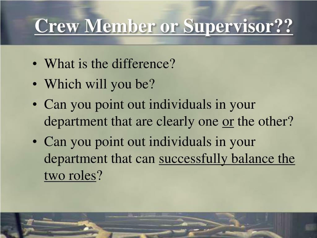 Crew Member or Supervisor??