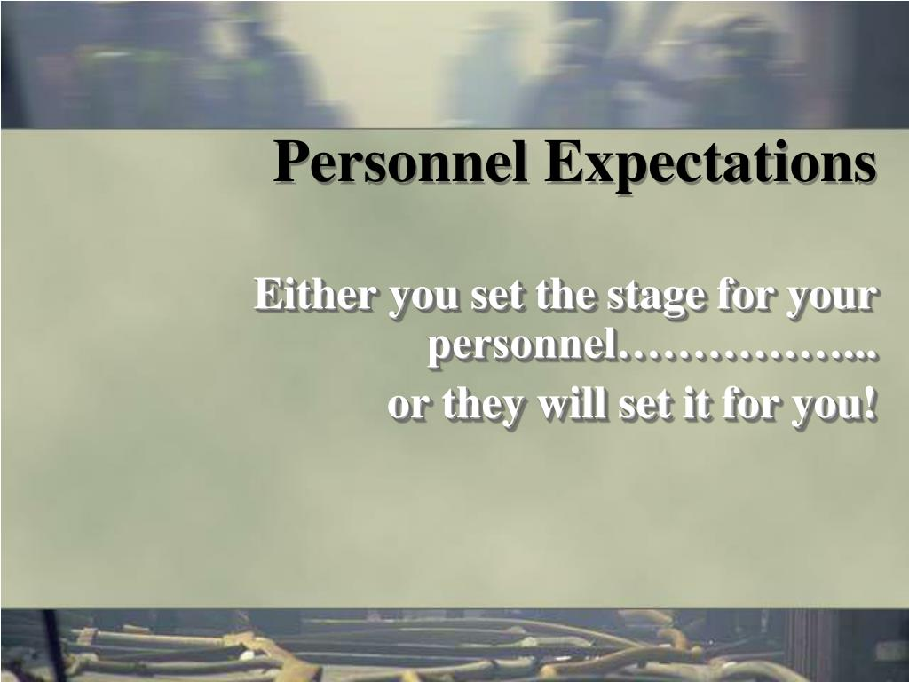 Personnel Expectations