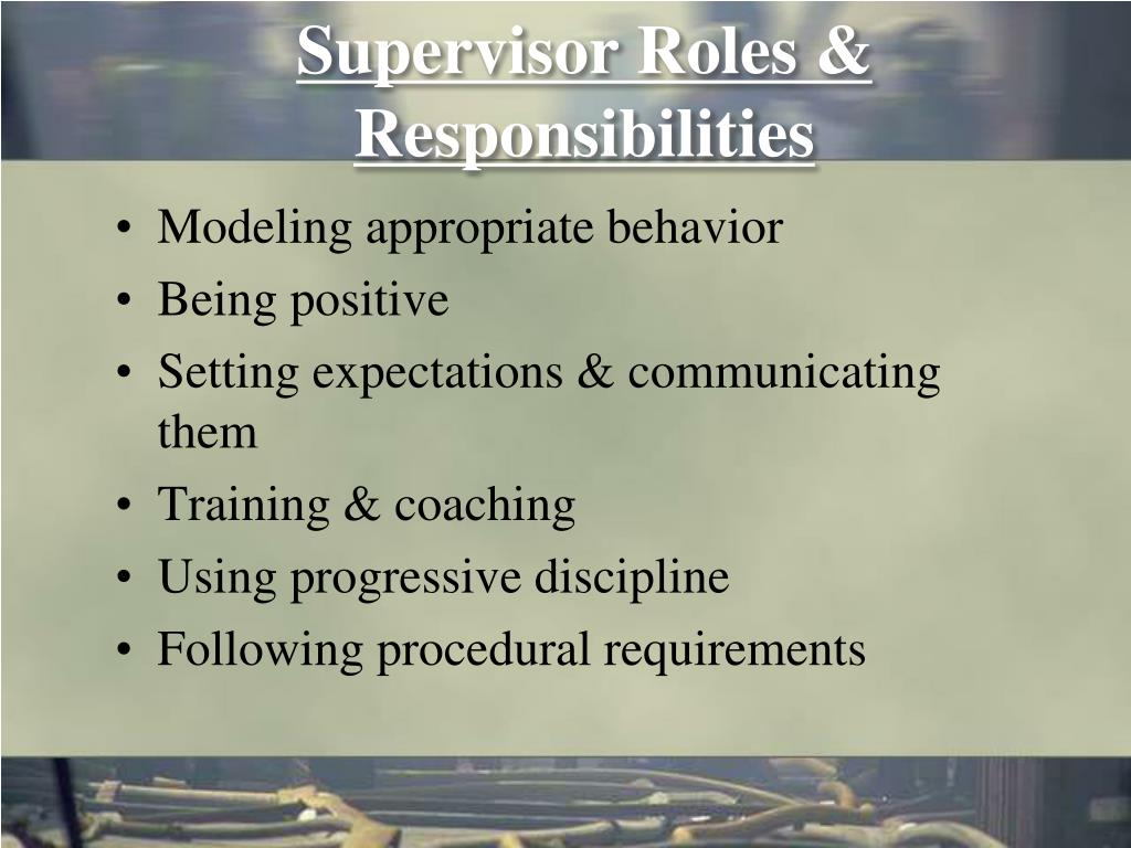 Supervisor Roles & Responsibilities