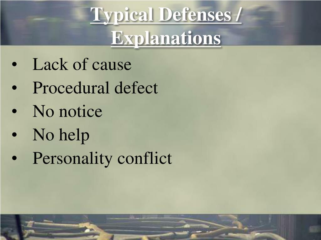 Typical Defenses / Explanations