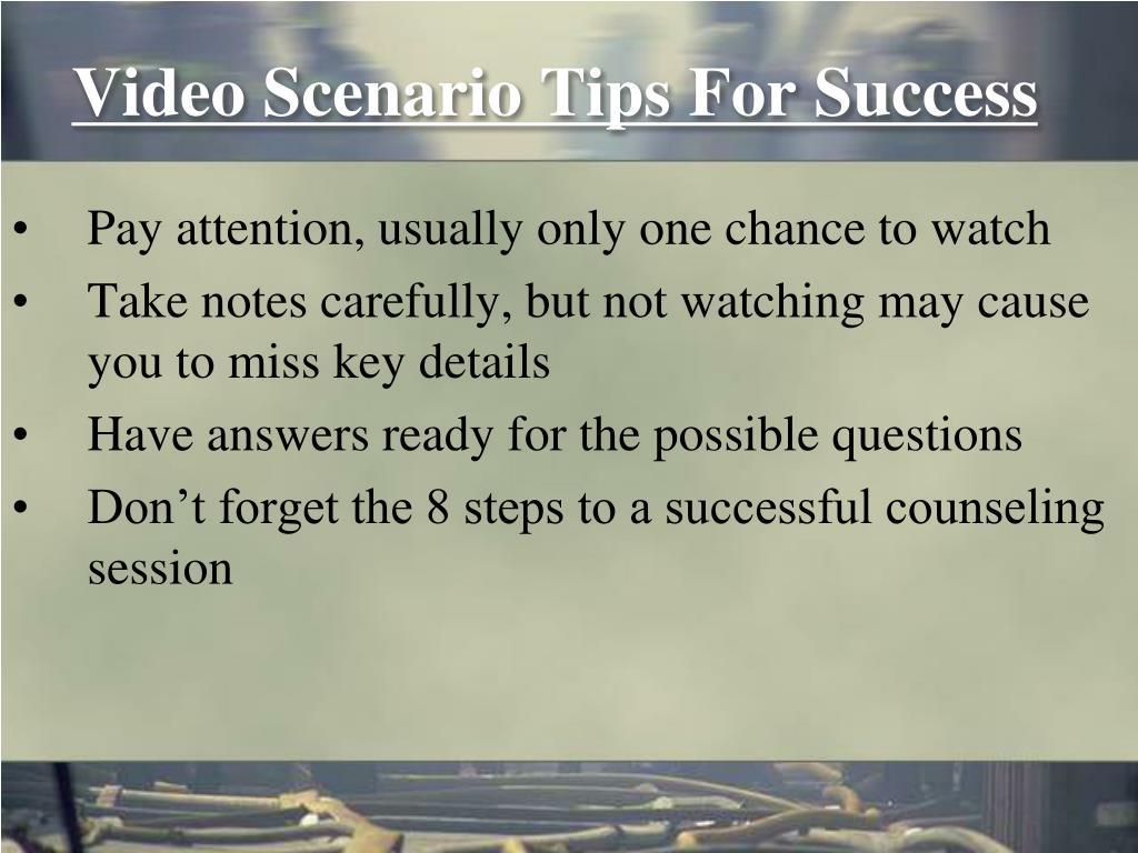 Video Scenario Tips For Success