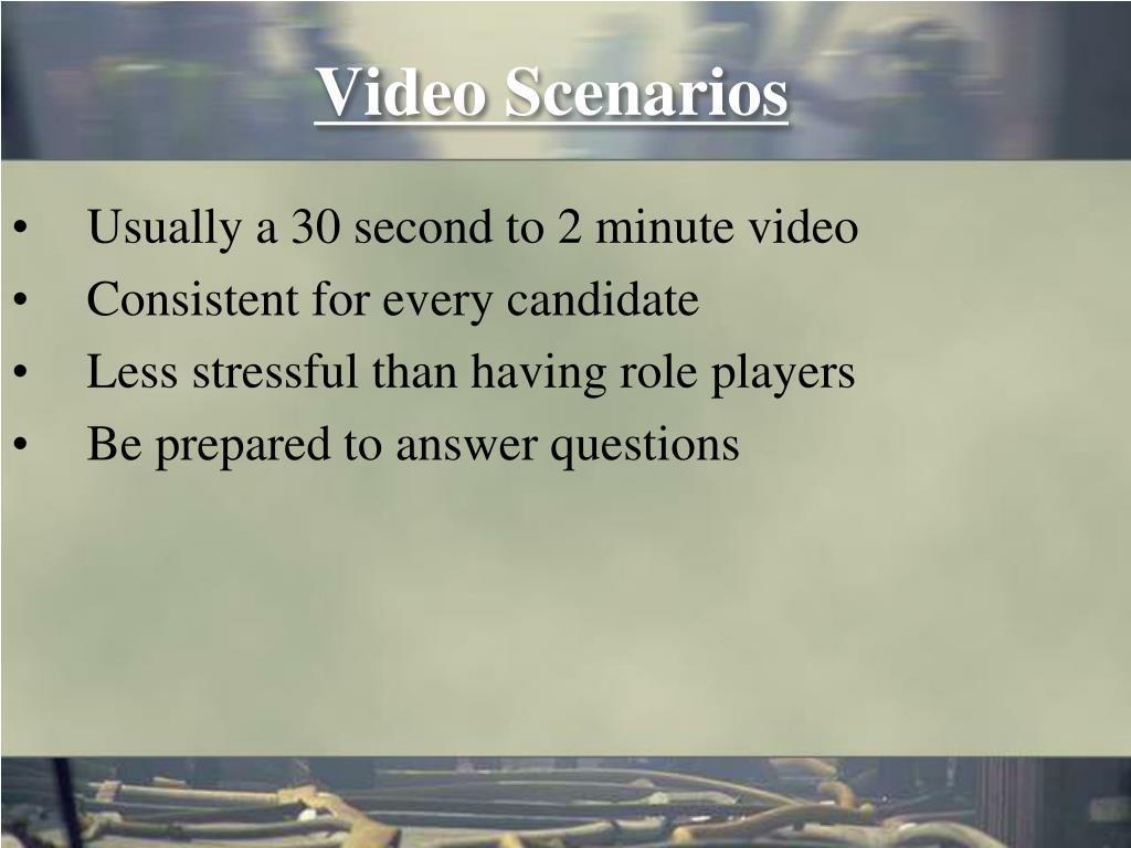 Video Scenarios