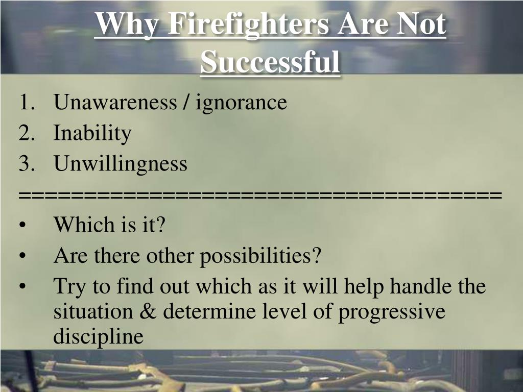 Why Firefighters Are Not Successful