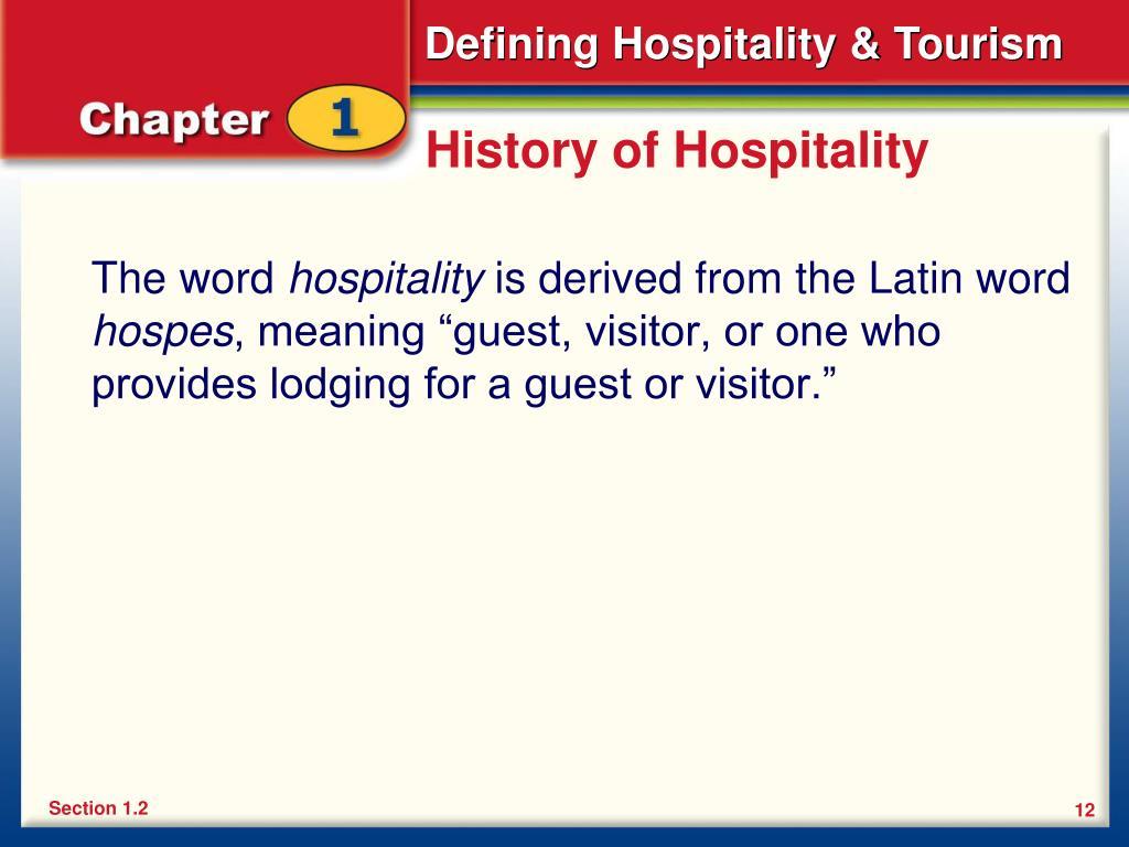 History of Hospitality