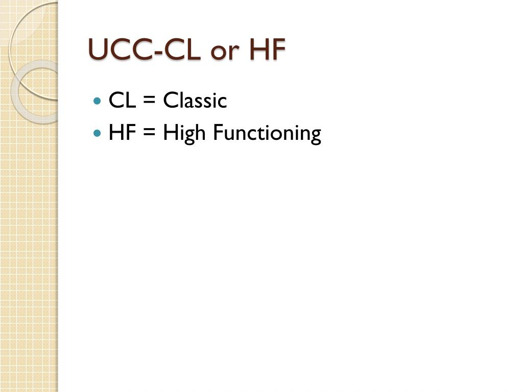 UCC-CL or HF
