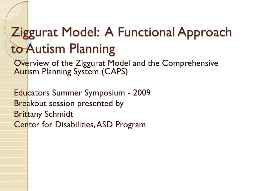 Ziggurat Model:  A Functional Approach to Autism Planning