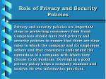 role of privacy and security policies
