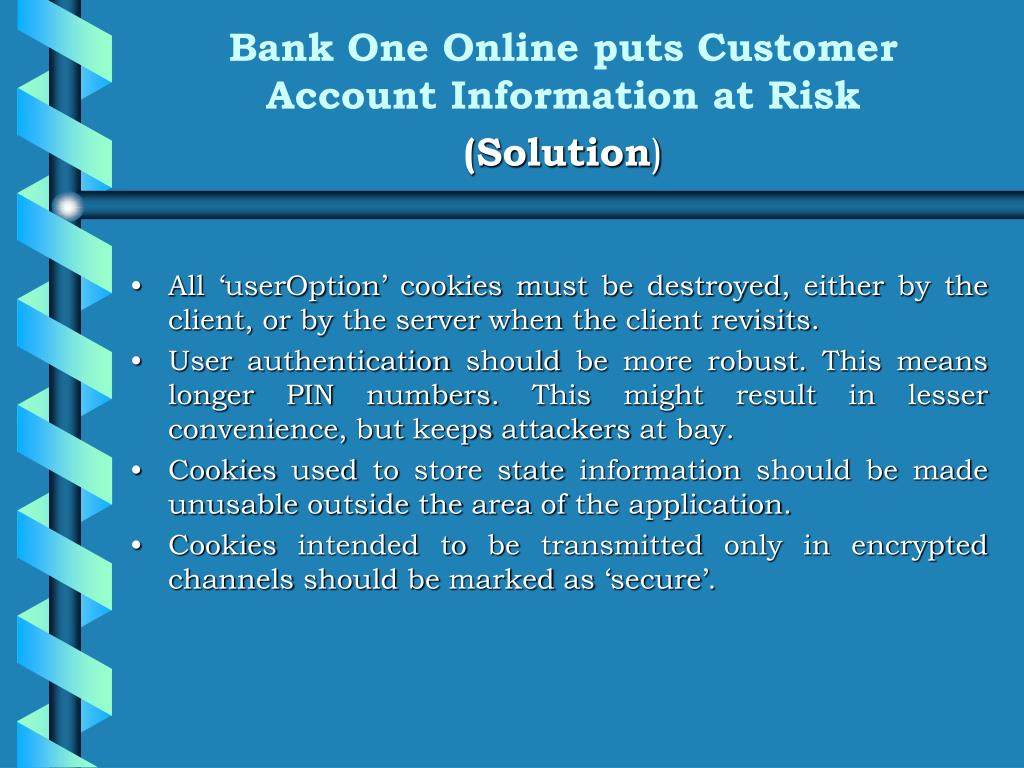 Bank One Online puts Customer Account Information at Risk