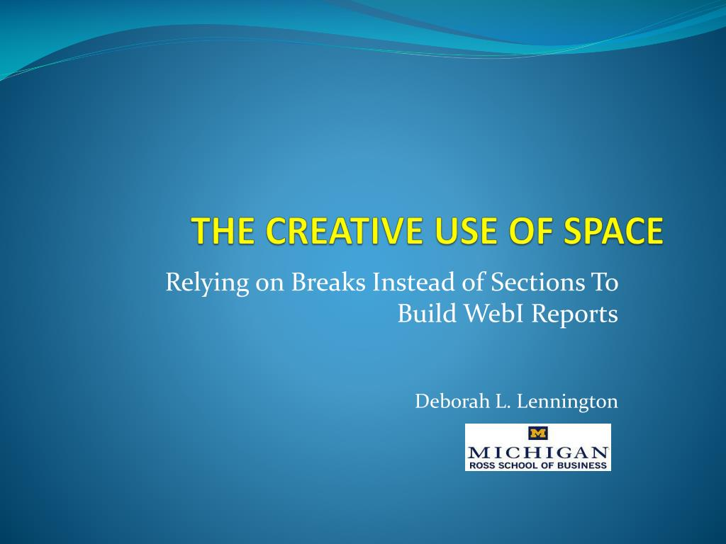 Ppt the creative use of space powerpoint presentation for Creative use of space