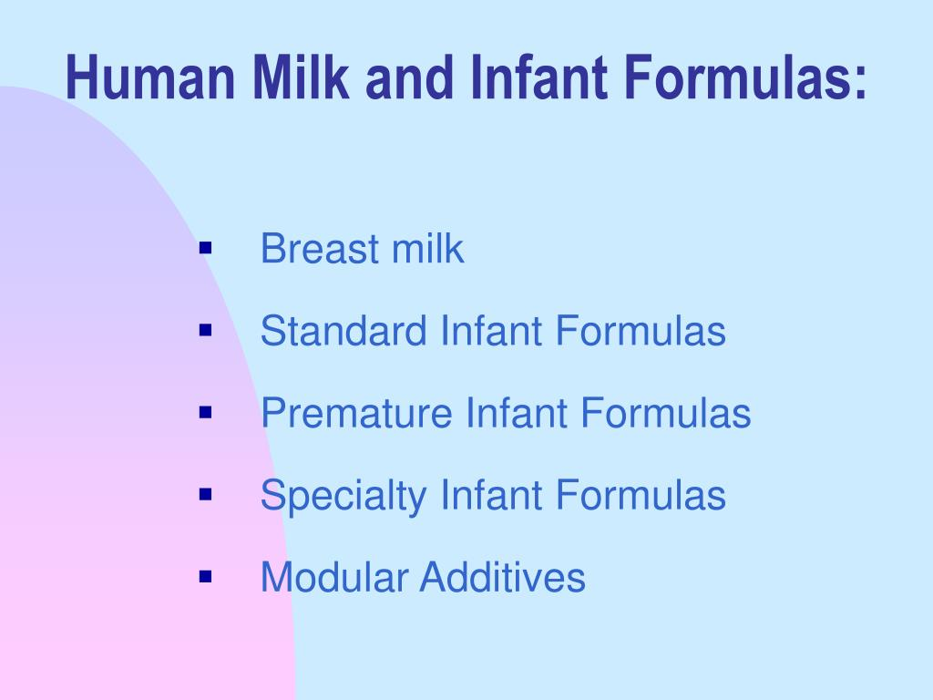 Human Milk and Infant Formulas: