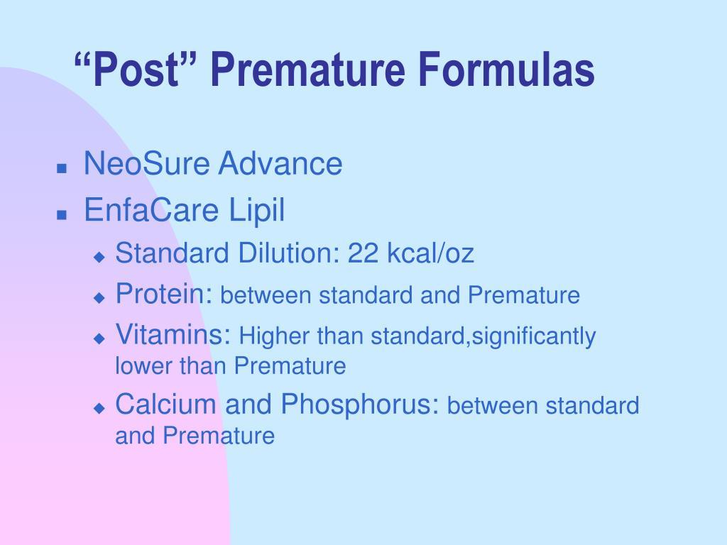 """Post"" Premature Formulas"