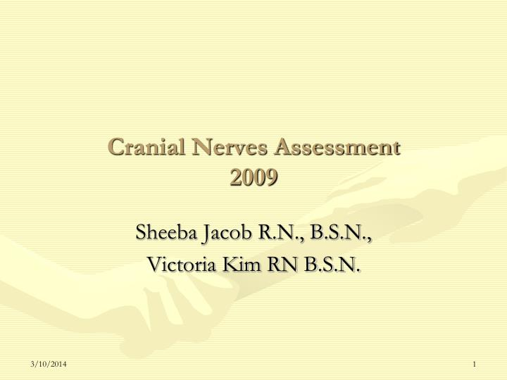 Cranial nerves assessment 2009
