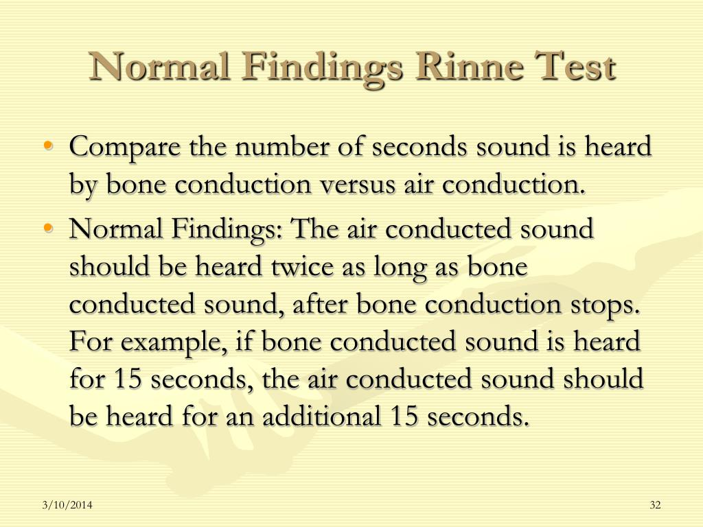 Normal Findings Rinne Test
