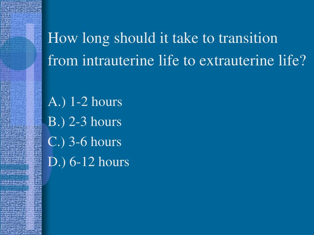 How long should it take to transition