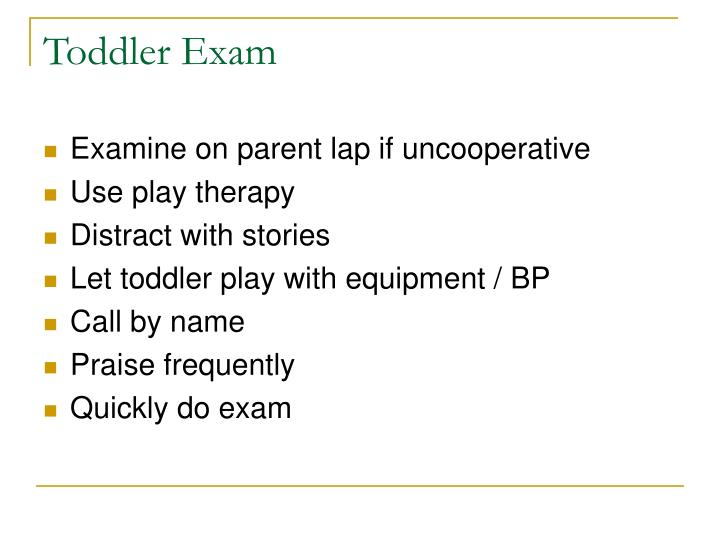Toddler Exam