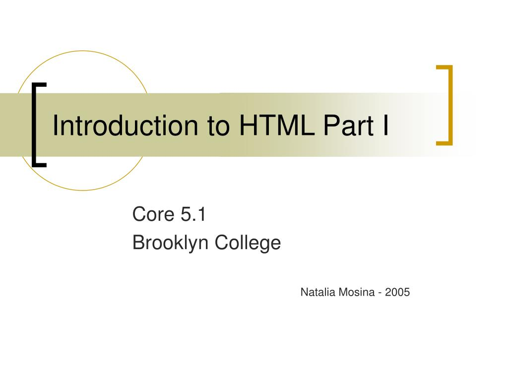 Introduction to HTML Part I